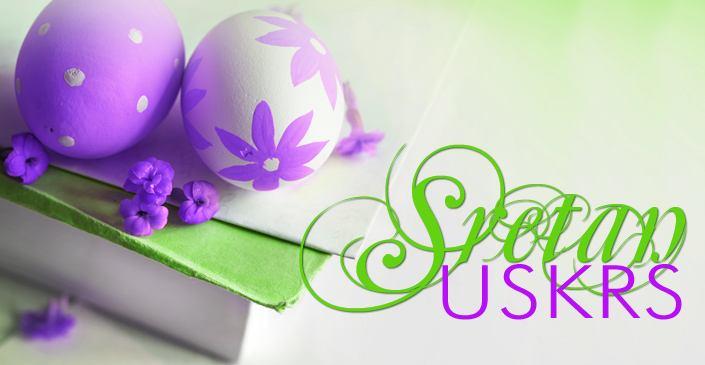 Sretan Uskrs kupcima i poslovnim partnerima